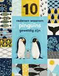 10 redenen waarom pinguïns geweldig zijn   Catherine Barr  