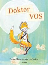Dokter Vos   Daan Remmerts de Vries   9789025772390
