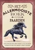 Het allermooiste boek over paarden | Tom Jackson ; Diana Ferguson |