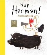 Hup Herman!   Yvonne Jagtenberg   9789025774615