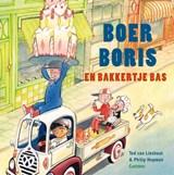 Boer Boris en bakkertje Bas | Ted van Lieshout | 9789025775322