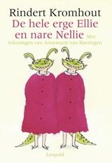 De hele erge Ellie en nare Nellie   Rindert Kromhout   9789025846374