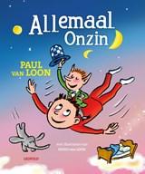 Allemaal Onzin   Paul van Loon   9789025878368