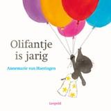 Olifantje is jarig | Annemarie van Haeringen | 9789025879426