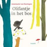 Olifantje in het bos | Annemarie van Haeringen | 9789025881276