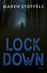 Lock Down   Maren Stoffels   9789025881559