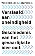 Verslaafd aan Oneindigheid | Walter Breukers ; Jaap Godrie |