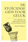 De stoïcijnse gids voor geluk | Massimo Pigliucci |