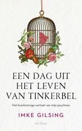 Een dag uit het leven van Tinkerbel | Imke Gilsing | 9789025908904