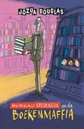 Bureau Speurneus en de boekenmaffia   Jozua Douglas ; Geert Gratama  