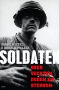 Soldaten | Sönke Neitzel; Harald Welzer |