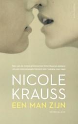 Een man zijn   Nicole Krauss   9789026333453