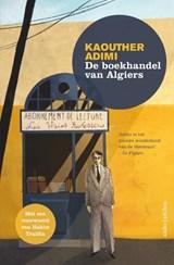 De boekhandel van Algiers | Kaouther Adimi | 9789026356223