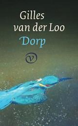 Dorp   Gilles van der Loo   9789028211049
