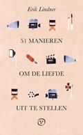 51 manieren om de liefde uit te stellen | Erik Lindner |