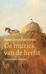 De muziek van de herfst   Konstantin Paustovski   9789028223080