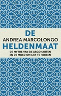 De heldenmaat | Andrea Marcolongo |