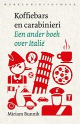 Koffiebars en carabinieri | Miriam Bunnik | 9789028450509