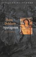 Sparagmos   Hans Dekkers  