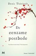 De eenzame postbode   Denis Thériault  