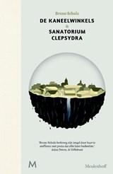 De kaneelwinkels & Sanatorium Clepsydra | Bruno Schulz | 9789029090636
