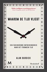 Waarom de tijd vliegt | Alan Burdick | 9789029092128