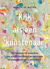 Kijk als een kunstenaar | Monica de Ruiter | 9789029092135