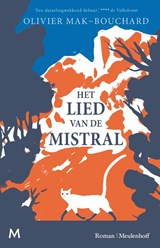 Het lied van de mistral | Olivier Mak-Bouchard | 9789029094559