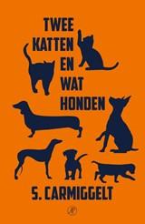 Twee katten en wat honden | Simon Carmiggelt | 9789029510684