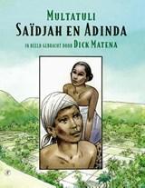 Saïdjah en Adinda   Multatuli ; Dick Matena   9789029541084