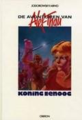 de avonturen van Alef Thau Koning eenoog | Jodorowsky& Arno |