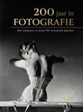 200 jaar in fotografie | Strijbos, Eric& Verschoor, Jaap |