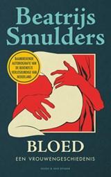 Bloed   Beatrijs Smulders   9789038808512