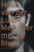 Melkboer met de blues   H. van der Lubbe  