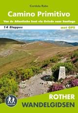 Rother wandelgids Camino Primitivo | Cordula Rabe | 9789038926919