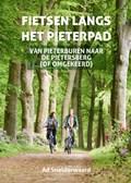 Fietsen langs het Pieterpad - fietsgids   Ad Snelderwaard  