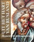 Uit het hart van Rusland | Simon G. Morsink & Rijksmuseum Het Catharijneconvent |