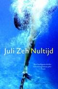 Nultijd | Juli Zeh |