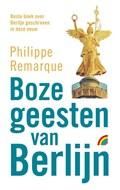 Boze geesten van Berlijn   Philippe Remarque  