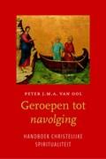 Geroepen tot navolging | Peter J.M.A. van Ool |