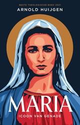 Maria | Arnold Huijgen | 9789043534895