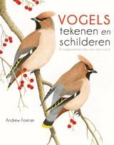 Vogels tekenen en schilderen   Andrew Forkner   9789043918367