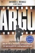 Argo | Antonio J. Mendez; Matt Baglio |