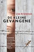 De kleine gevangene | Lise Kristensen |