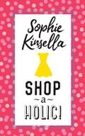 Shopaholic! | Sophie Kinsella |