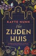 Het Zijden Huis | Kayte Nunn |