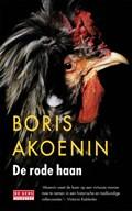 De rode haan   Boris Akoenin  