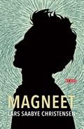 Magneet | Lars Saabye Christensen |