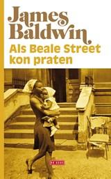 Als Beale Street kon praten | James Baldwin | 9789044540406