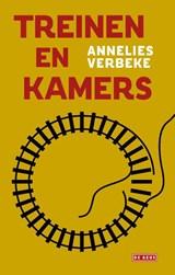 Treinen en Kamers | Annelies Verbeke | 9789044544138